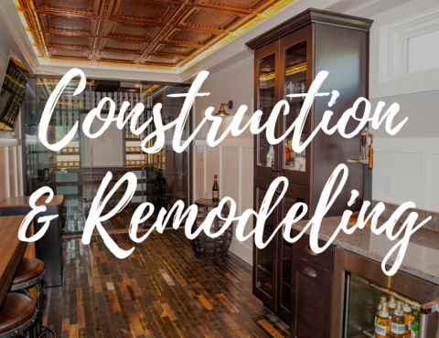 Construction and Remodeling