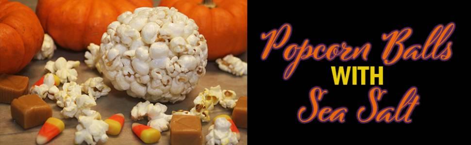 Popcorn Balls with Sea Salt on Hatteras Island