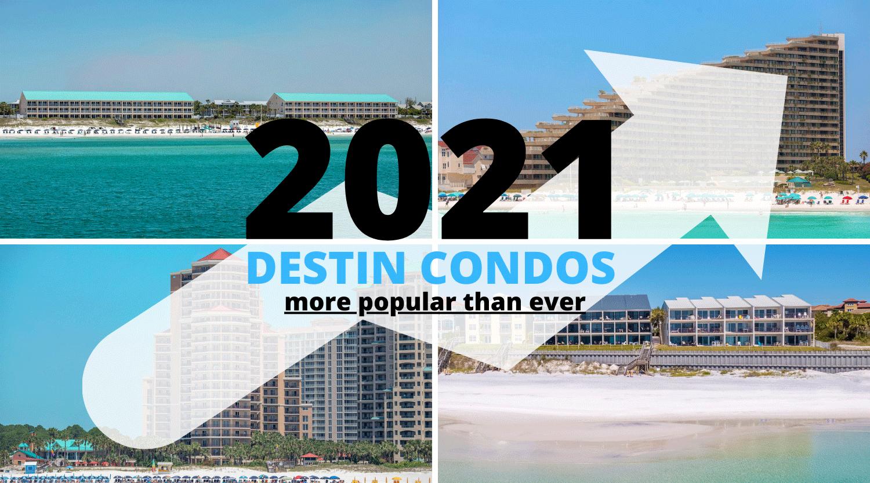 2021 Destin Condos