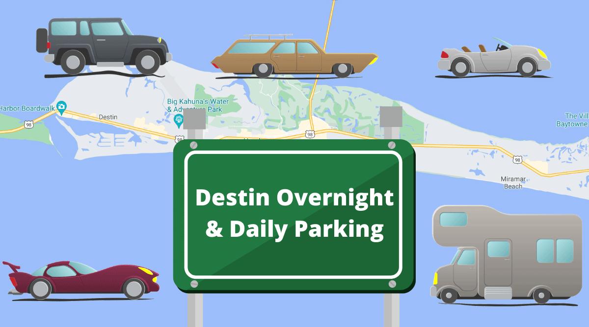 Destin Overnight & Daily Parking