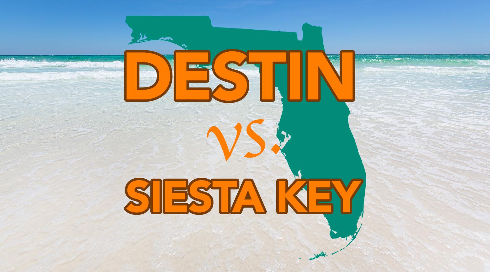Destin vs Siesta Key