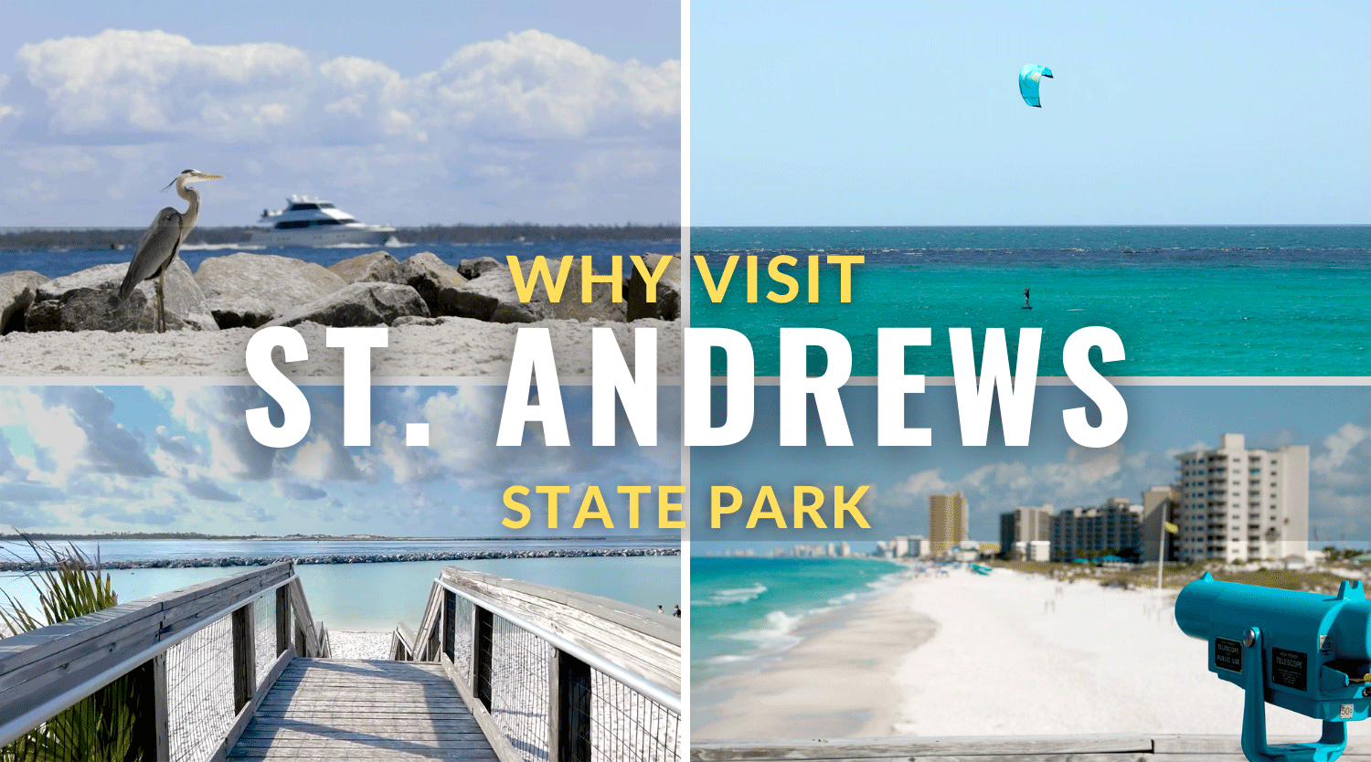 Why Visit St Andrews State Park