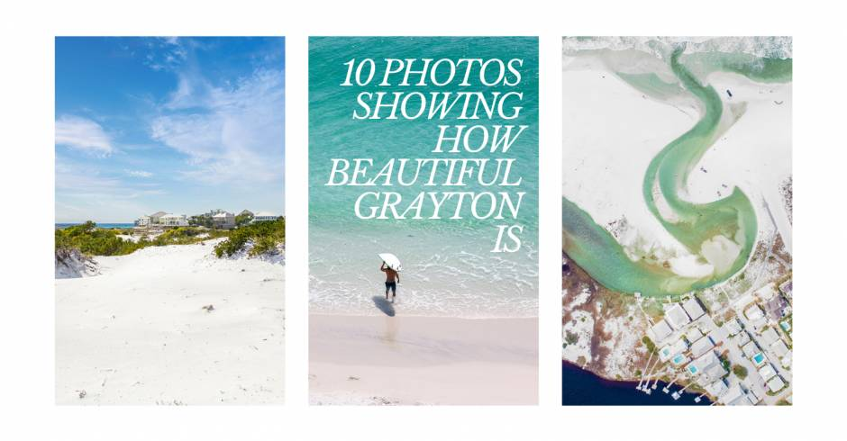 10 Grayton Beach Photos