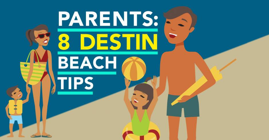 Parents: 8 Destin Beach Tips