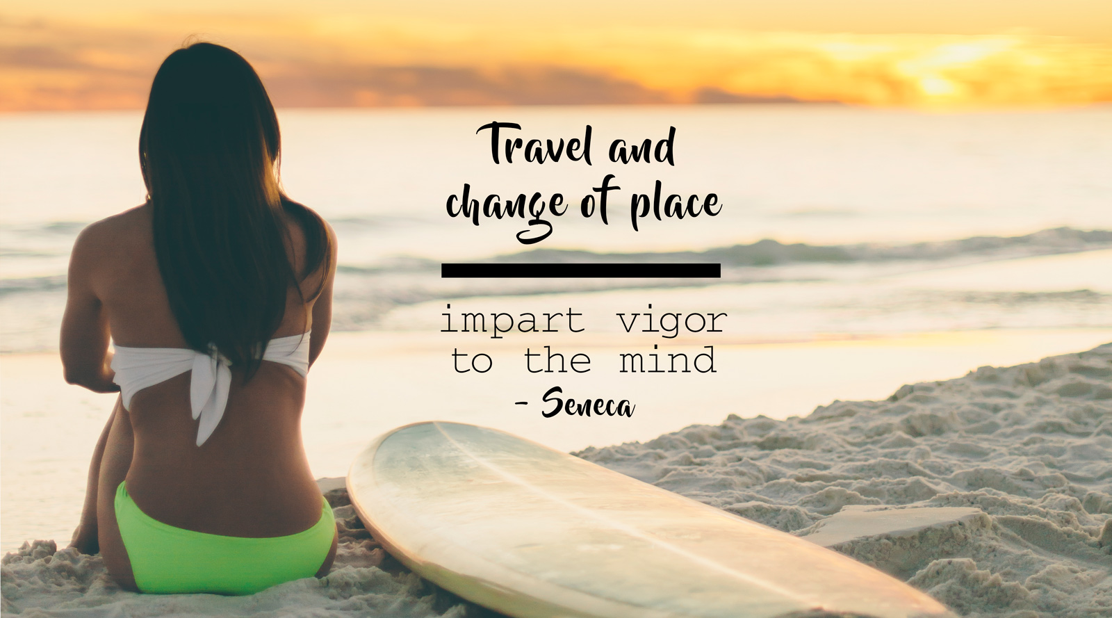 Travel and Change Quote